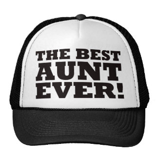 The Best Aunt Ever Trucker Hat