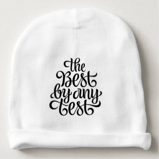 THE BEST BY ANY TEST BABY BEANIE