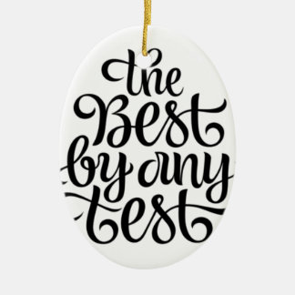 THE BEST BY ANY TEST CERAMIC OVAL ORNAMENT
