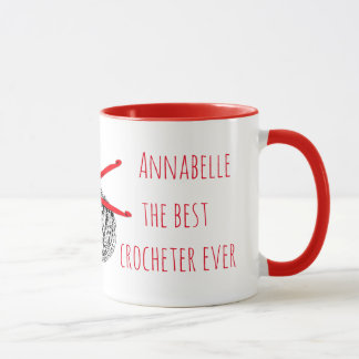 The best crocheter ever with your name mug