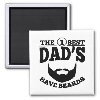 The Best Dad's Have Beards Magnet
