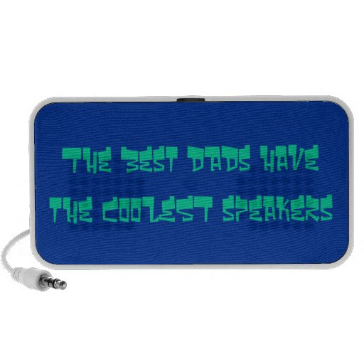 The Best Dads have the Coolest Speakers