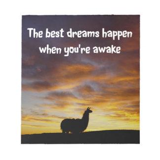 The Best Dreams Happen... Notepad