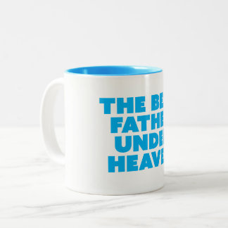The Best Father Under Heaven Mug