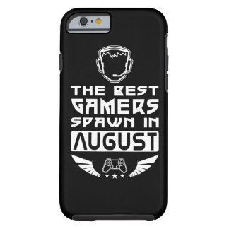 The Best Gamers Spawn in August Tough iPhone 6 Case