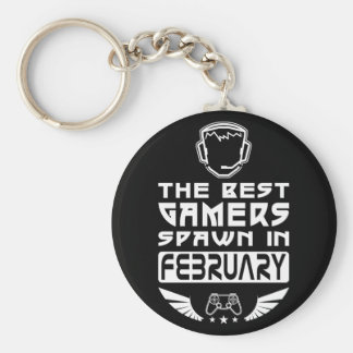 The Best Gamers Spawn in February Basic Round Button Keychain