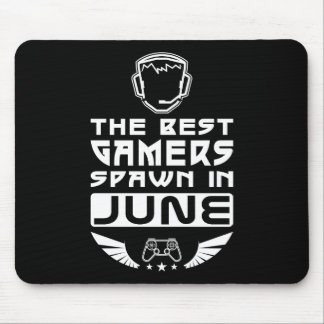 The Best Gamers Spawn in June Mouse Pad