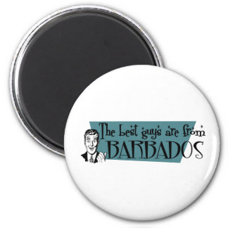 The Best Guys are from Barbados 2 Inch Round Magnet