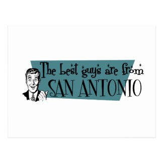 The best guys are from San Antonio Postcard