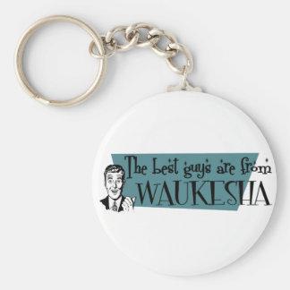 The best guys are from Waukesha Keychain