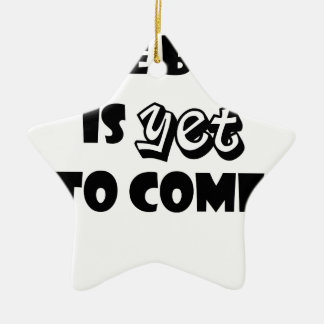 the best is yet to come ceramic star ornament