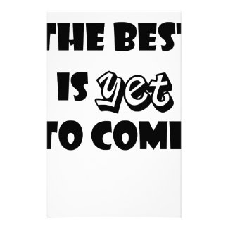 the best is yet to come stationery