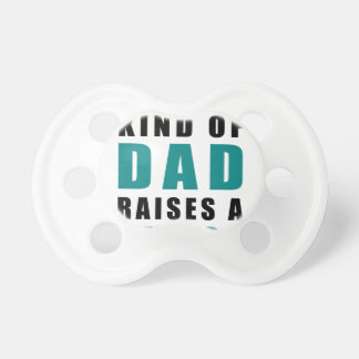 the best kind of dad raises a nurse baby pacifiers