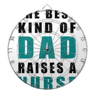 the best kind of dad raises a nurse dartboard