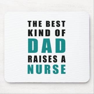 the best kind of dad raises a nurse mouse pad
