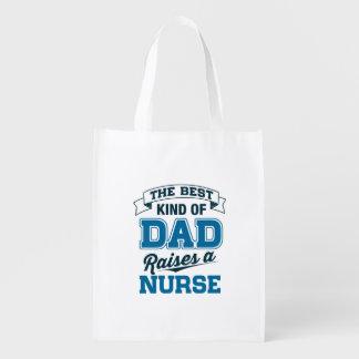The Best Kind Of Dad Raises a Nurse Reusable Grocery Bag