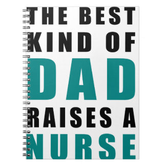 the best kind of dad raises a nurse spiral notebook