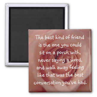 The Best Kind of Friend... Square Magnet