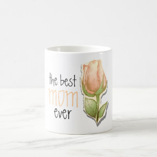 The best mom ever, mug