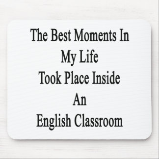 The Best Moments In My Life Took Place Inside An E Mouse Pad