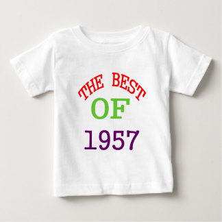 The Best OF 1957 Baby T-Shirt