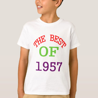 The Best OF 1957 T-Shirt
