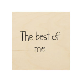 """The best of me 8""""x8"""" Wood Wall Art Wood Canvas"""