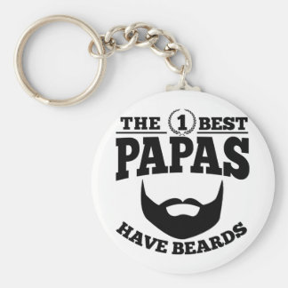 The Best Papas Have Beards Keychain