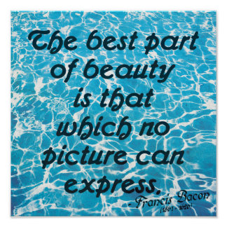 The best part of beauty - Francis Bacon Quote Post Poster