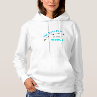 The Best Pilot in the World Hoodie