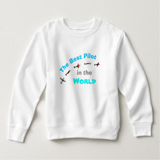The Best Pilot in the World Sweatshirt