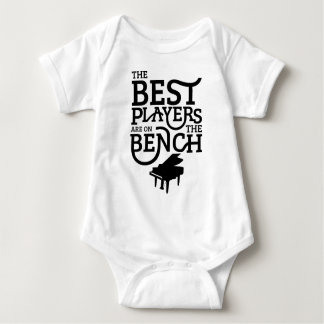 The Best Players Are On The Bench Baby Bodysuit