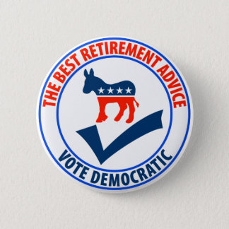 The Best Retirement Advice 2 Inch Round Button