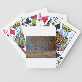 The Best things in Life are just ahead Bicycle Playing Cards