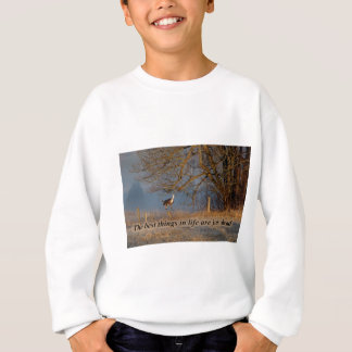 The Best things in Life are just ahead Sweatshirt