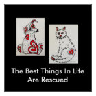 """""""The Best Things In Life Are Rescued"""" Poster"""