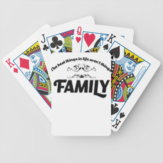 the best things in life is Family Poker Deck