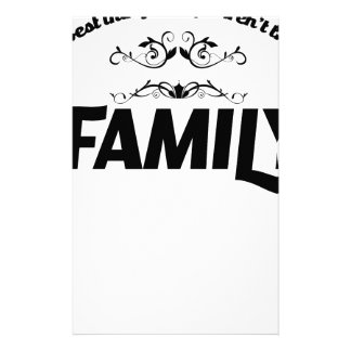 the best things in life is Family Stationery