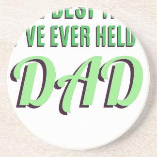 The Best Title I've Ever Held Is Dad Beverage Coaster