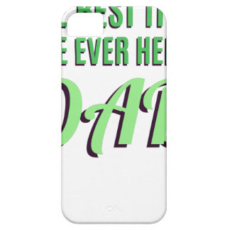 The Best Title I've Ever Held Is Dad iPhone 5 Covers
