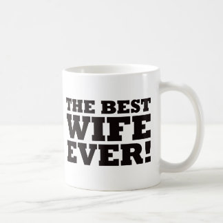 The Best Wife Ever Coffee Mug