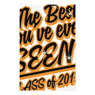 THE BEST YOU EVER SEEN CLASS OF 2017 STATIONERY