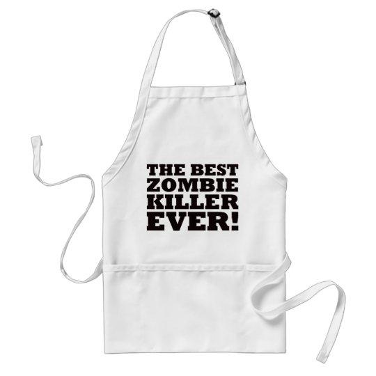 The Best Zombie Killer Ever Standard Apron