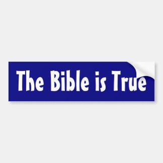 The Bible Is True Bumper Sticker