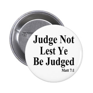 The Bible & Not Judging Others 2 Inch Round Button