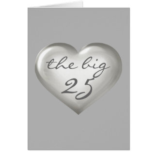 The Big 25 silver glass heart - blank inside Card