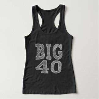 The BIG 40 Fortieth Birthday Tank Top