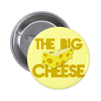 The BIG CHEESE! boss 2 Inch Round Button