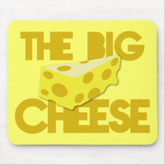 The BIG CHEESE! boss Mouse Pad