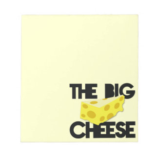The BIG CHEESE! Notepad